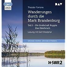 Wanderungen durch die Mark Brandenburg – Teil I: Die Grafschaft Ruppin/Das Oderbruch: Lesung mit Gert Westphal (2 mp3-CDs)