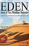 Eden, trova il Tuo Paradiso Terrestre: Viaggio alla scoperta del paese migliore dove vivere