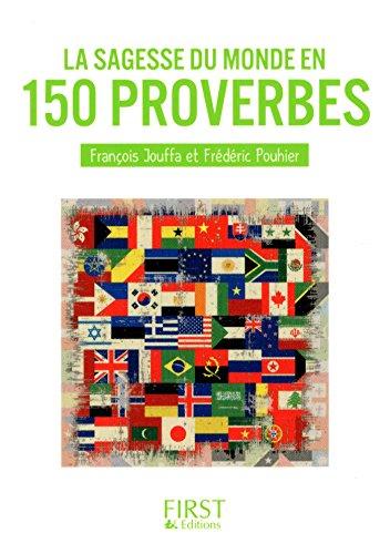 Petit Livre de - La Sagesse du monde en 150 proverbes