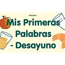 """Libros para niños: """"Mis primeras palabras - Desayuno""""  : Libros para leer, Textos cortos (Spanish Edition)"""