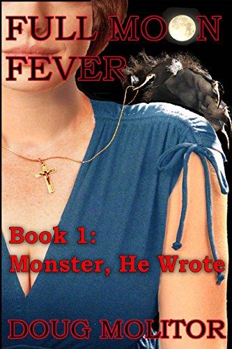 Full Moon Fever, Book 1: Monster, He Wrote thumbnail
