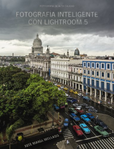 Fotografía Inteligente Con Lightroom 5 (Photoclub)