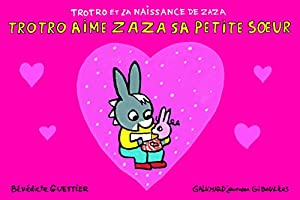 "Afficher ""Trotro et la naissance de Zaza<br /> Trotro aime Zaza sa petite soeur"""