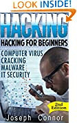 #5: Hacking: Hacking for Beginners - Computer Virus, Cracking, Malware, IT Security - 2nd Edition (Cyber Crime, Computer Hacking, How to Hack, Hacker, Computer Crime, Network Security, Software Security)