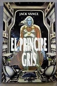 El principe gris par Jack Vance