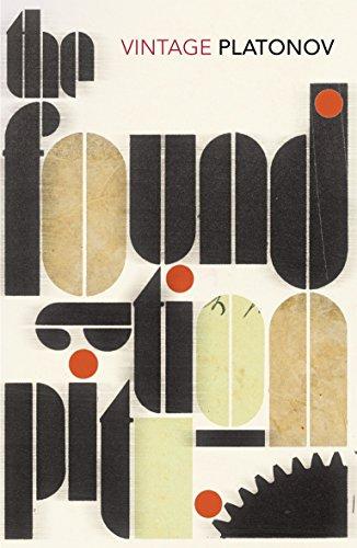 The Foundation Pit (Vintage Classics) por Andrey Platonov