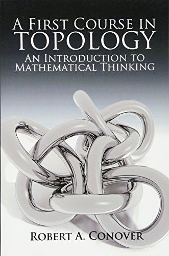 A First Course in Topology: An Introduction to Mathematical Thinking (Dover Books on Mathematics)