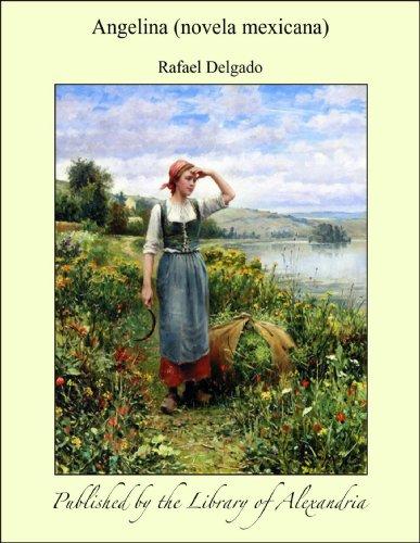 Angelina (novela mexicana) por Rafael Delgado