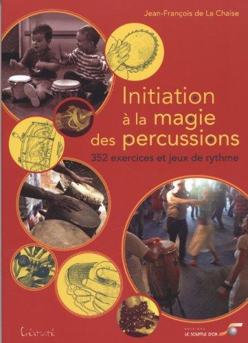 Initiation à la magie des percussions