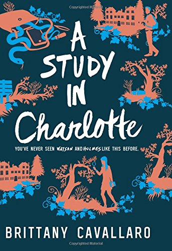 A Study in Charlotte (Charlotte Holmes)