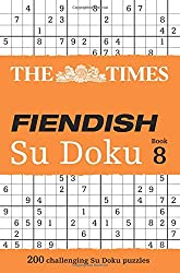 The Times Fiendish Su Doku Book 8: 200 Challenging Su Doku Puzzles