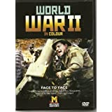 WAR - Military History - WORLD WAR 2 IN COLOUR - FACE TO FACE