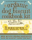 The Organic Dog Biscuit Pocket Pack: 25 Recipes for Tail-Wagging Treats