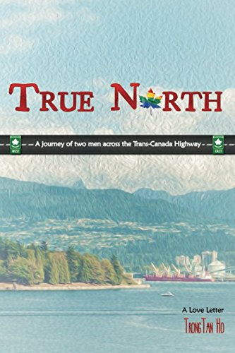 true-north-a-journey-of-two-men-across-the-trans-canada-highway