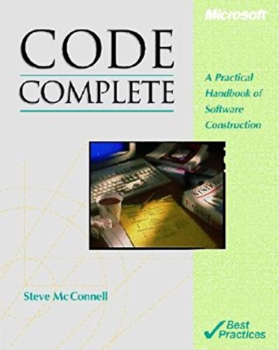 CODE COMPLETE: Practical Handbook of Software Construction (Microsoft Programming)