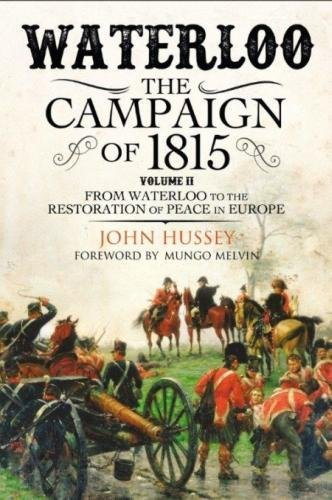 Price comparison product image Waterloo: The 1815 Campaign: From Waterloo to the Restoration of Peace in Europe Volume II: 2