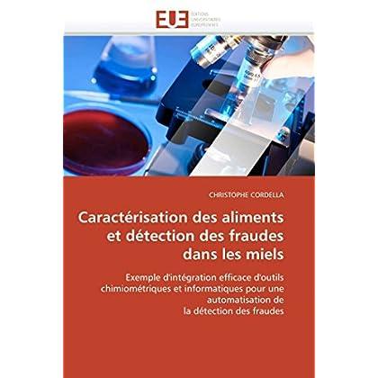 Caractérisation des aliments et détection des fraudes dans les miels