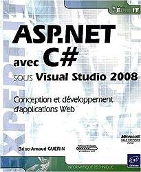 ASP.NET avec C# sous Visual Studio 2008 - Conception et développement d'applications Web