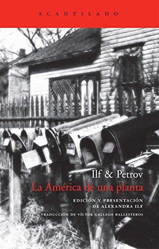 La América de una planta (El Acantilado) por Ilf & Petrov