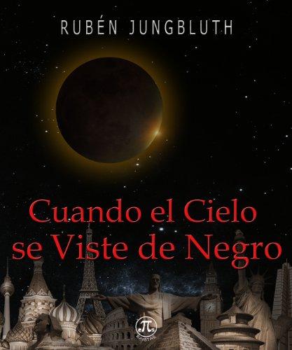 Cuando el Cielo se Viste de Negro por Rubén Jungbluth