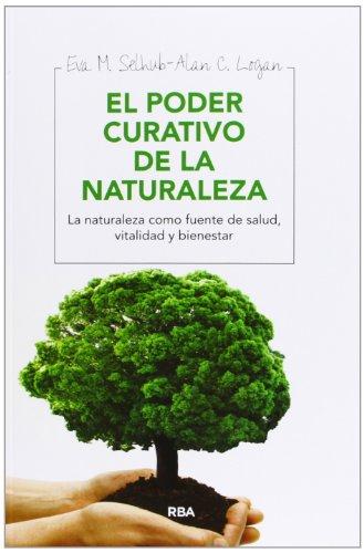 El poder curativo de la naturaleza (OTROS INTEGRAL) por EVA M. SELHUB