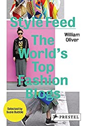 Style Feed : The World's Top Fashion Blogs