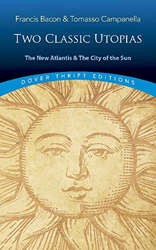 The New Atlantis and the City of the Sun: Two...