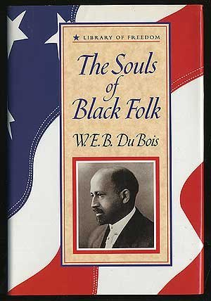 The Souls of Black Folk (Library of Freedom) by W.E.B. Du Bois (1994-05-21)