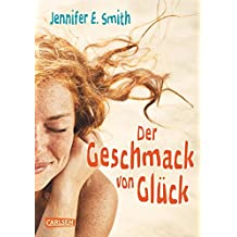 Der Geschmack von Glück (German Edition)