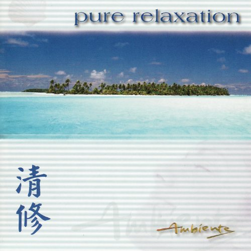 Ambiente: Pure Relaxation