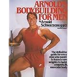 Arnold's Bodybuilding for Men (English Edition)
