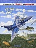 Les nouvelles aventures de Tanguy et Laverdure, tome 3 : Le vol 501
