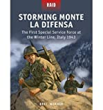 [(Storming Monte la Difensa - The First Special Service Force at the Winter Line, Italy 1943)] [Author: Brett Werner] published on (February, 2015)