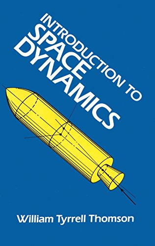 Introduction to Space Dynamics (Dover Books on Aeronautical Engineering) (English Edition) por William Tyrrell Thomson