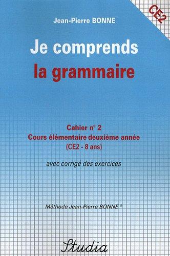 Je comprends la grammaire Cahier n° 2 CE2