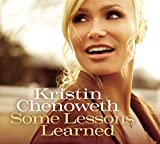 Songtexte von Kristin Chenoweth - Some Lessons Learned
