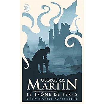 Le trône de fer, tome 5 : L'invincible forteresse (Modèle aléatoire)