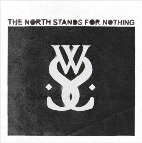 North Stands for Nothing By While She Sleeps (2010-07-26)