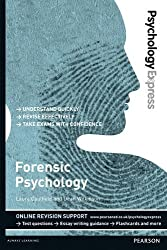 Psychology Express: Forensic Psychology (Undergraduate Revision Guide)