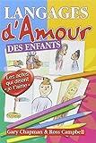 langages d amour des enfants les actes qui disent je t aime by gary chapman january 19 1998