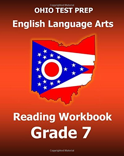 OHIO TEST PREP English Language Arts Reading Workbook Grade 7: Covers the Literature and Informational Text Reading Standards by Test Master Press Ohio - Prep Ohio Test