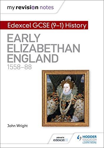 Edexcel GCSE (9-1) history. Early Elizabethan England, 1558-88
