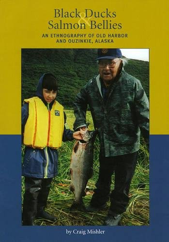 Black Ducks & Salmon Bellies: An Ethnography of Old Harbor and Ouzinkie, Alaska - Pacific Black Duck
