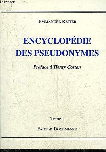 Encyclopdie des pseudonymes, tome 1