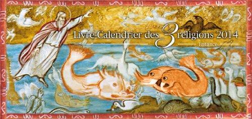 livre-calendrier-des-trois-religions-et-sa-petite-encyclopdie-2014