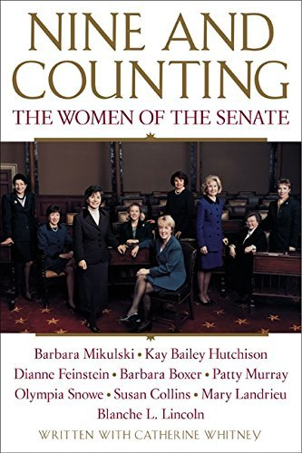 Nine and Counting: The Women of the Senate by Barbara Boxer (2001-07-24)