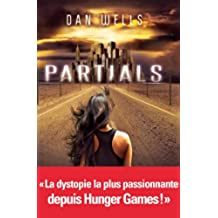 Partials - tome 1 (A.M.ROMANS ADOS) (French Edition)