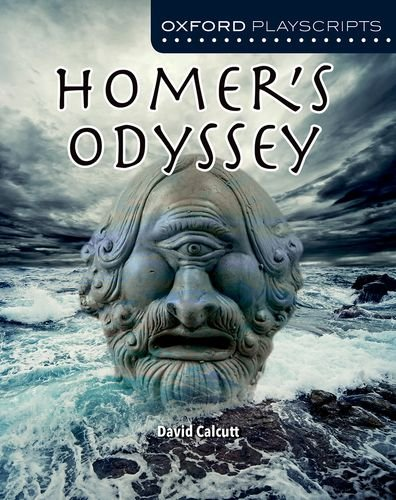 Oxford Playscripts: Homer's Odyssey (Nelson Thornes Dramascripts)