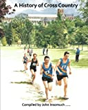 A History of Cross Country at St Albans School