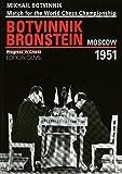 Match for the Chess Championship Mikhail Botvinnik - David Bronstein, Moscow 1951
